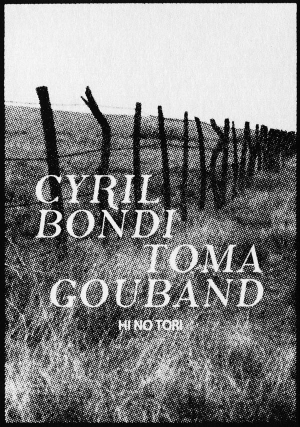 CYRIL BONDI / TOMA GOUBAND Hi No Tori